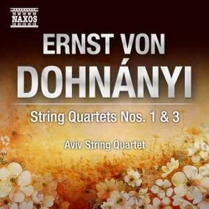 Dohnányi: String Quartets Nos. 1 & 3