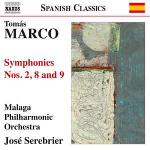 Tomás Marco: Symphonies Nos. 2, 8 & 9