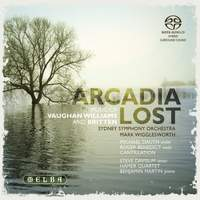 Arcadia Lost: Music of Vaughan Williams & Britten