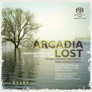Arcadia Lost: Music of Vaughan Williams & Britten Product Image