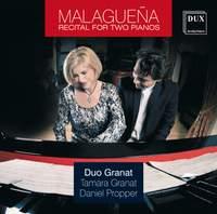 Malaguena: Recital for Two Pianos