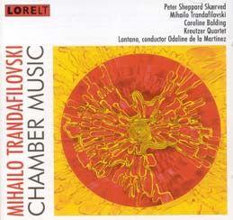 Trandafilovski: Chamber Music