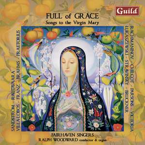 Full of Grace: Songs to the Virgin Mary