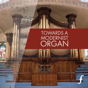 Towards a Modernist Organ