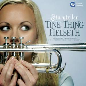 Tine Thing Helseth: Storyteller