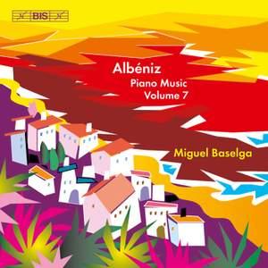 Albéniz - Complete Piano Music, Volume 7 Product Image