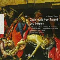 In Flanders Fields Volume 72 - Choir Music from Poland and Belgium