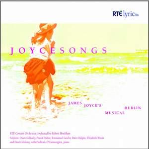 Joyce Songs: James Joyce's Musical Dublin