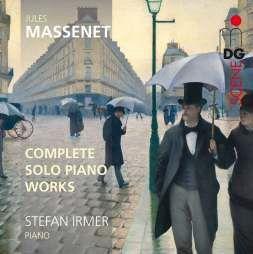 Massenet: Complete Solo Piano Works