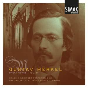 Merkel - Organ Works Volume 3