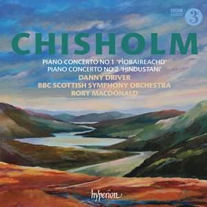 Erik Chisholm: Piano Concertos Nos. 1 & 2 Product Image