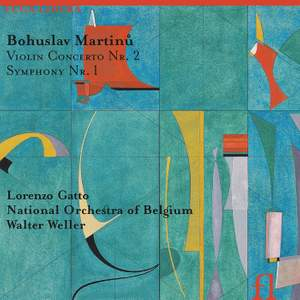 Martinu: Violin Concerto No. 2 & Symphony No. 1