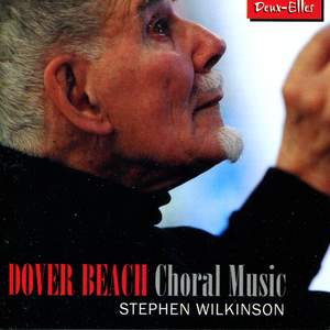 Dover Beach: Choral Music