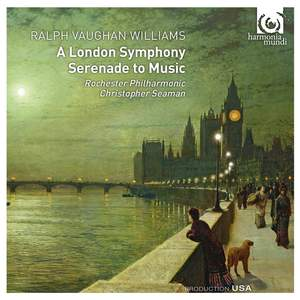 Vaughan Williams: Symphony No. 2 & Serenade to Music