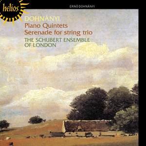 Dohnányi: Piano Quintets and Serenade