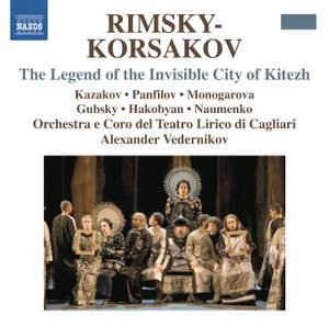 Rimsky Korsakov: The Legend of the Invisible City of Kitezh and the Maiden Fevronia