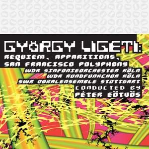 Ligeti: Requiem & Apparitions
