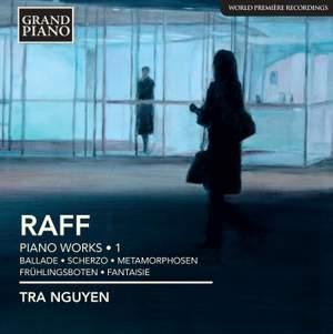 Joachim Raff: Piano Works Volume 1