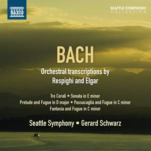 JS Bach: Orchestral Transcriptions by Respighi and Elgar
