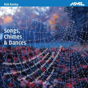 Rob Keeley: Songs, Chimes & Dances