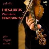 Paul Pellay: Thesaurus of Violinistic Fiendishness