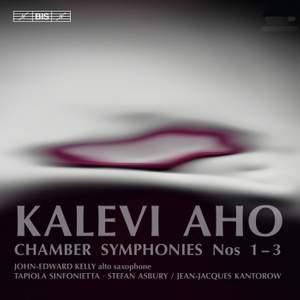 Kalevi Aho: Chamber Symphonies Nos 1–3