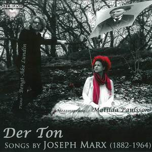 Der Ton: Songs by Joseph Marx