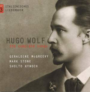 Hugo Wolf: The Complete Songs Volume 3