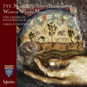 Tye: Missa Euge Bone & Western Wynde Mass