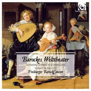 Schmelzer: Baroque World Theatre / Barockes Welttheater