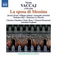 Vaccai: La sposa di Messina