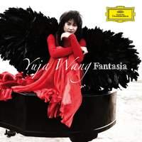 Yuja Wang: Fantasia