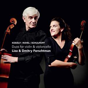 Liza & Dmitry Ferschtman: Duos for Violin & Cello