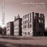 Ulich: Six Sonatas – Flauto con Cembalo/2 Harpsichord Suites