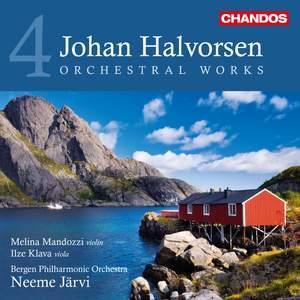Johan Halvorsen: Orchestral Works Volume 4
