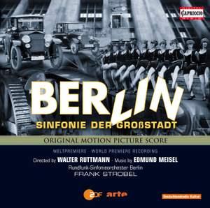 Meisel, E: Berlin - Sinfonie der Großstadt (Symphony of a Metropolis)