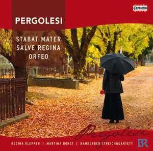 Pergolesi: Stabat Mater, Salve Regina & Orfeo
