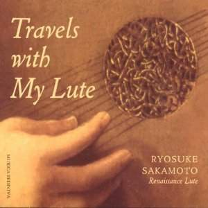 Travels With My Renaissance Lute