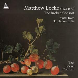 Matthew Locke: The Broken Consort & Tripla concordia in G Minor and G Major Product Image