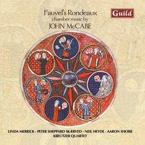 Fauvel's Rondeaux - Chamber Music by John McCabe