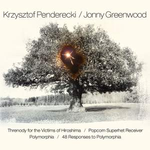 Krzysztof Penderecki and Jonny Greenwood - Nonesuch: 7559796251 - download  | Presto Classical