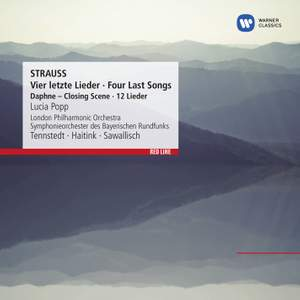 R. Strauss: Vier letzte Lieder & 12 Lieder