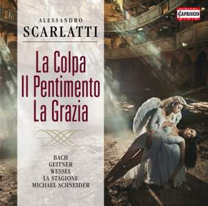 A. Scarlatti: Sin, Repentance and Grace