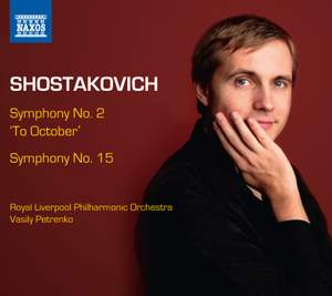 Shostakovich: Symphonies Nos. 2 & 15 Product Image