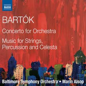 Bartók: Concerto for Orchestra & Music for Strings, Percussion and Celesta