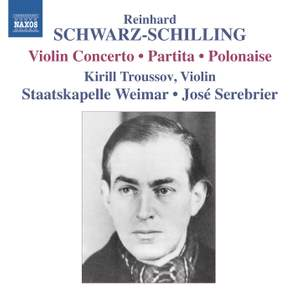 Reinhard Schwarz-Schilling: Partita, Polonaise & Violin Concerto