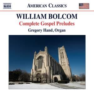 Bolcom: Complete Gospel Preludes, Books 1- 4