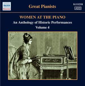Great Pianists - Women at the Piano Volume 4