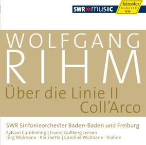 Rihm: Über die Linie II & Coll'Arco Product Image