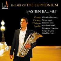 Bastian Baumet: Art of the Euphonium